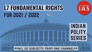 Fundamental Right | L7 | Indian Polity | UPSC