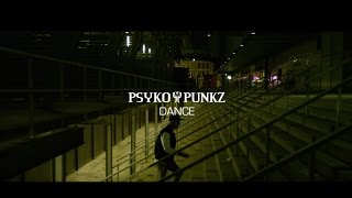 Psyko Punkz Dance Official Videoclip The day before the album release i