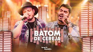 Israel & Rodolffo - Batom De Cereja