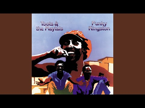 Funky Kingston online metal music video by TOOTS AND THE MAYTALS