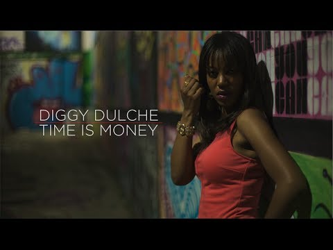 Mz Diggy Dulche - Time Is Money - directed by Seanie G