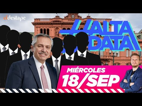 El Gabinete de Alberto Fernández - con Nico Lantos | #AltaData, todo lo que pasa en un toque