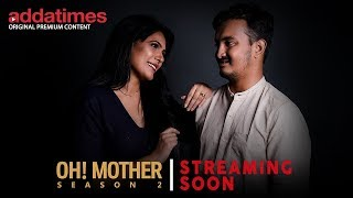 OH MOTHER! | Official Trailer in HINDI | Web series