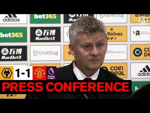 Manager's Press Conference | Wolves 1-1 United | Ole Gunnar