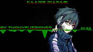 Nightcore Kaaris Diarabi