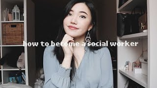 how to become a social worker | code of ethics, education, license, etc.