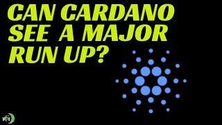 CARDANO (ADA) | CAN CARDANO SEE A MAJOR RUN UP SOON?