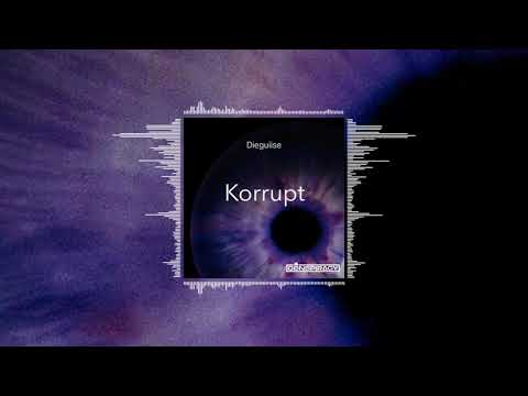 Dieguiise - Korrupt (Official Audio)
