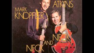 Mark Knopfler & Chet Atkins - Neck and neck-04 - Just one time