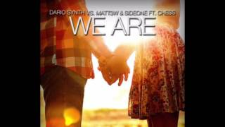 Dario Synth vs. Matt3w & Sideone Ft. Chess - We Are (Sicilian-Swagger-Remix)