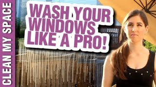 How to Wash Windows Like a Pro! Window Cleaning Ideas That Save Time & Money (Clean My Space)