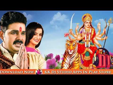 Pawan Singh Navratri Song Lalki Chunariya Odha Ke Dj Song 2018