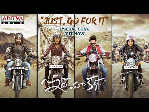 Just Go For It Lyrical - Idhe Maa Katha Songs