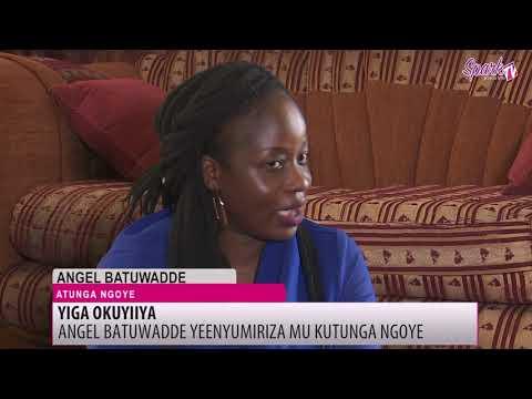 YIGA OKUYIIYA: Angel Batuwadde atunga engoye okwebezaawo