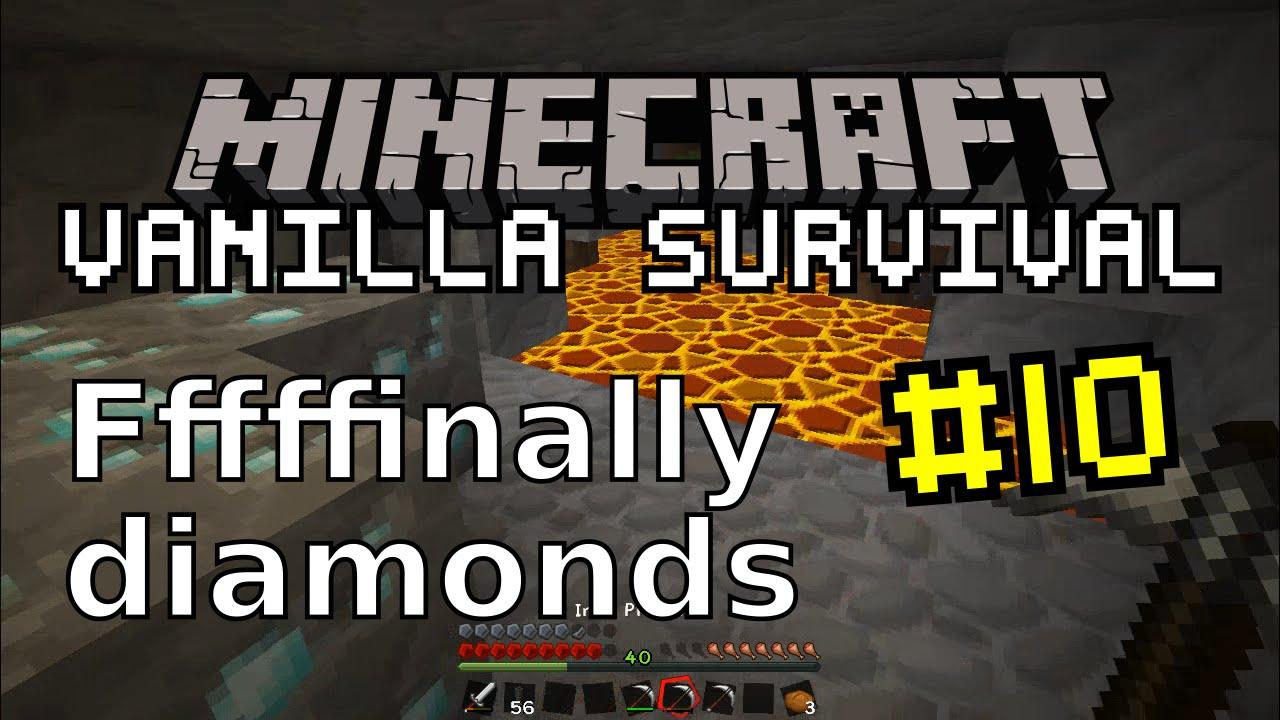Minecraft Vanilla #10 | Fffffinally diamonds