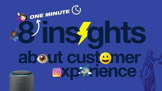 8 Quick (1 Minute) Insights About Customer Experience, By Keynote Speaker Steven Van Belleghem