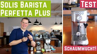 Milchschaumwunder - Solis Barista Perfetta Plus Espressomaschine | Test
