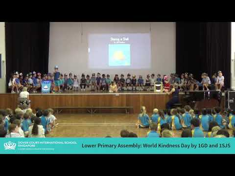 Lower Primary Assembly - World Kindness Day by 1GD and 1SJS