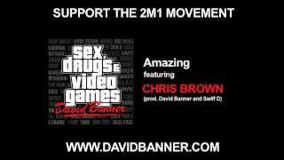 David Banner ft. Chris Brown - Amazing