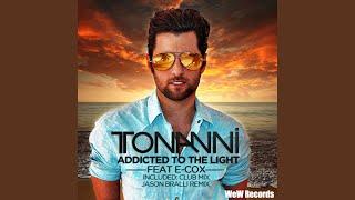 Addicted to the Light (Jason Bralli Remix Radio Edit)