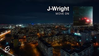 J-Wright - Move On (Prod. TellingBeatz)