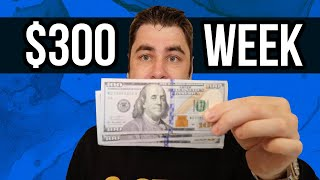 How To Make $300 PER WEEK And Make Money Online Fast In 2020