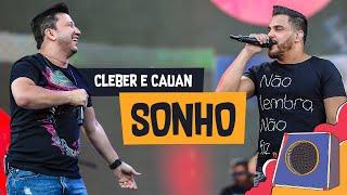 Sonho   Cleber E Cauan   Villa Mix Goiânia 2018 ( Ao Vivo )