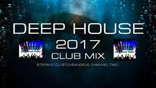 DEEP HOUSE 2017 CLUB MIX