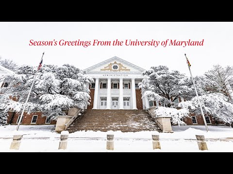 Season's Greetings From the University of Maryland | 2019