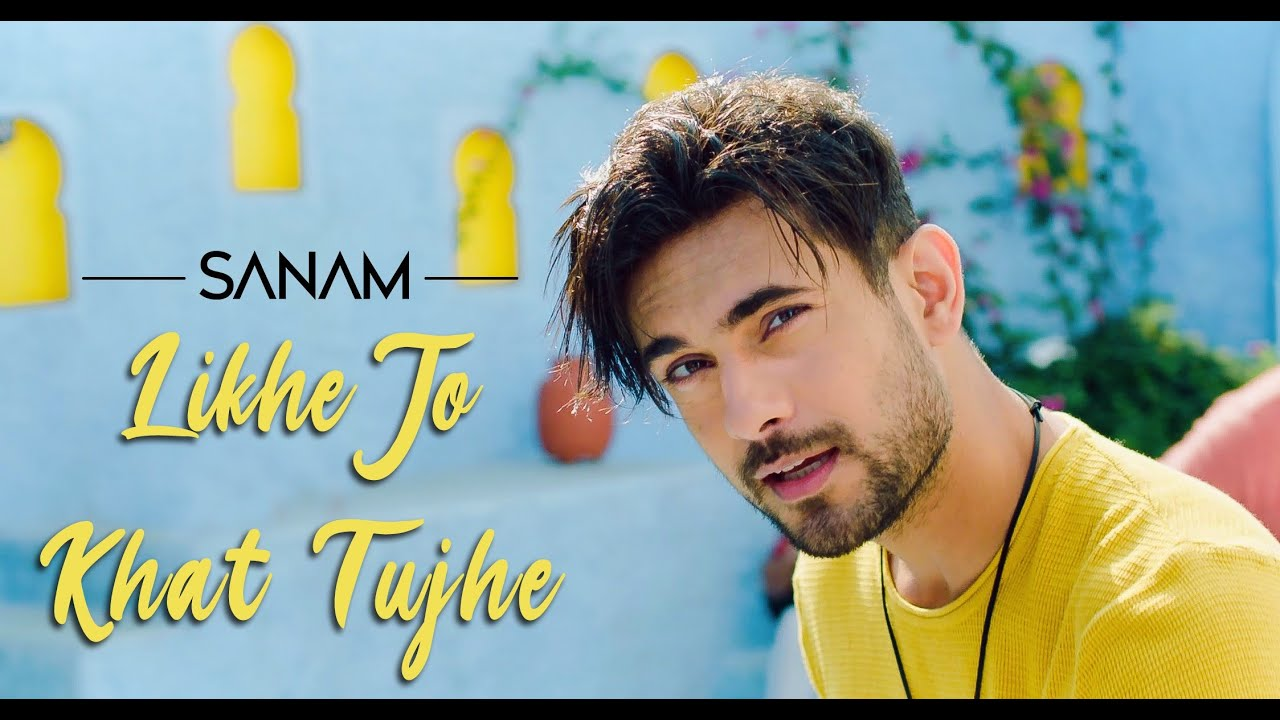 Likhe Jo Khat Tujhe Lyircs in English - Sanam