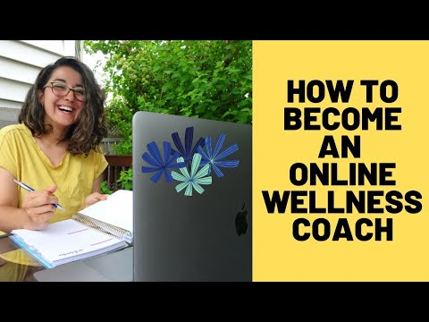 How To Become An Online Wellness Coach