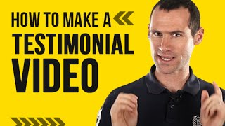 How To Make A Testimonial Video