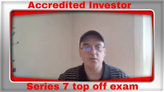How to pass the Series 7 exam (Accredited Investors) 2020 with a little bonus material at the end