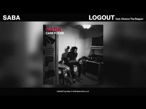 Saba - LOGOUT feat. Chance the Rapper (Official Audio)