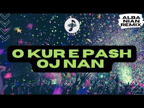 AsxLiLabeats ft Bimi Mustafa - O kur e pash oj nan (TALLAVA REMIX)