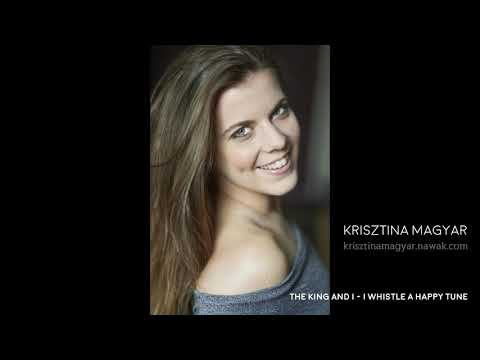 Krisztina Magyar - I Whistle A Happy Tune (The King and I)