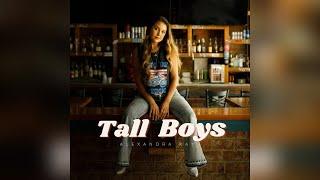 Alexandra Kay Tall Boys