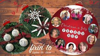 Christmas In July Friend HOP   Christmas Ornament DIY 🎄