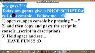 cs 1 6 bhop script console - Thủ thuật máy tính - Chia sẽ