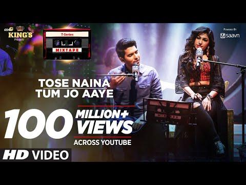 Download Tose Naina Tum Jo Aaye l T-Series Mixtape l Armaan Malik Tulsi Kumar l Bhushan Kumar Ahmed Abhijit HD Mp4 3GP Video and MP3