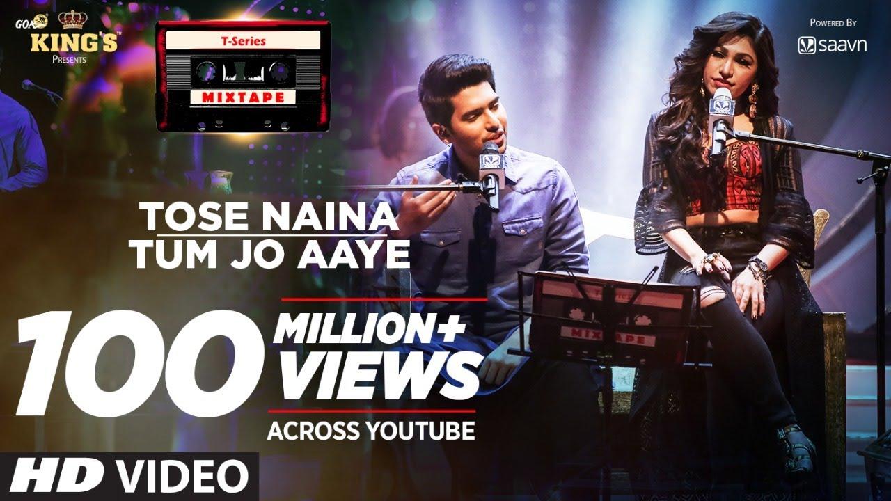 Tose Naina Tum Jo Aaye l T-Series Mixtape l Armaan Malik Tulsi Kumar l Bhushan Kumar Ahmed Abhijit  downoad full Hd Video