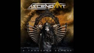 Ascendant - At the End of the World