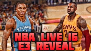 NBA LIVE 16 - Official E3 Gameplay Reveal Trailer