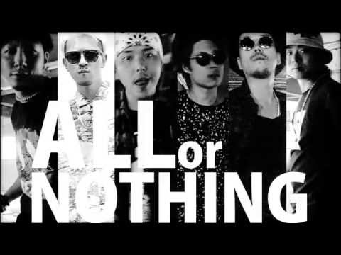 ALL or NOTHING feat.CHEHON, HISATOMI, NATURAL WEAPON, APOLLO, DIZZLE, RAY / RISKY DICE