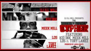 dj ill will ft meek mill, kid ink, tory lanez, los - hnhh cypher lyrics new
