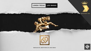 69 (Audio) - Landa Freak (Video)