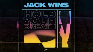 Jack Wins - Hold Your Breath (Extended Mix)
