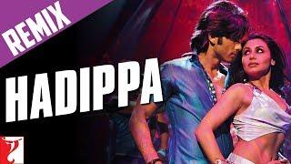Remix: Hadippa Song (with End Credits) - Dil Bole Hadippa