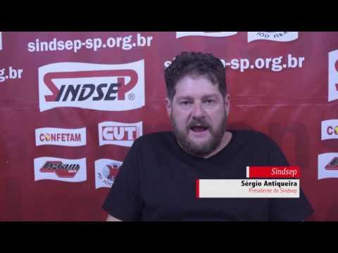 Sergio Antiqueira chama os trabalhadores aos atos do dia 8 e 15 de março
