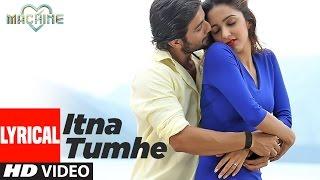 Itna Tumhe Lyrical Video Song | Yaseer Desai & Shashaa Tirupati | Abbas-Mustan | T-Series